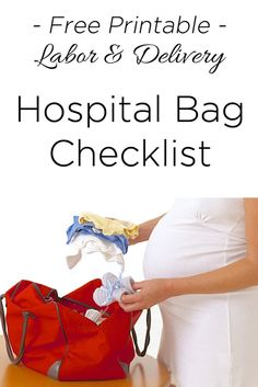 Free Printable Hospital Bag Checklist for Labor & Delivery
