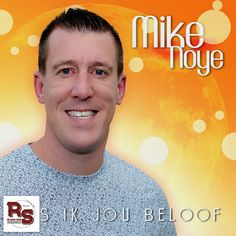 Mike Noye - Als ik jou beloof
