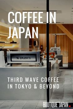 Best known for tea, Japan is also becoming a coffee lover's destination. We spoke with Tokyo Coffee's Eric Tessier about third wave coffee in Japan. Go To Japan, Visit Japan, Tea Japan, Japan Trip, Japan Japan, Okinawa Japan, Coffee Shop Japan, Best Coffee Shop, Japanese Coffee Shop