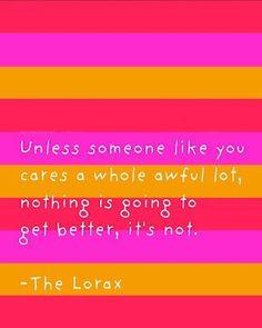 Unless... (free Dr. Seuss printable!) via http://modpodgerocksblog.com/2012/03/download-free-dr-seuss-lorax-quote.html