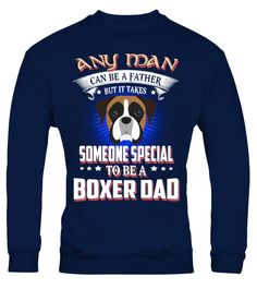 "# Any Man Can Be A Boxer Dad .  Any Man Can Be A Father But It Takes Someone Special To Be A Boxer DadHOW TO ORDER:1. Select the style and color you want2. Click ""Buy it now""3. Select size and quantity4. Enter shipping and billing information5. Done! Simple as that!TIPS: Buy 2 or more to save shipping cost!This is printable if you purchase only one piece. so don't worry, you will get yours.Guaranteed safe and secure checkout via: Paypal 