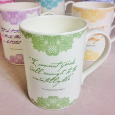 Jane Austen Tea Mugs - with her quotes on them. How I do love this!