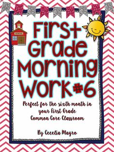 This morning work is designed for the sixth month of first grade. It meets many Common Core Standards. For Math, it addresses 1. O.A.,1. N.B.T, I.M.D. and 1.G. For the language arts Common Core ELA Standards, this month's morning work addresses 1R. F. S. 1, 1R. F. S. 3, and 1R. F. S. 4.