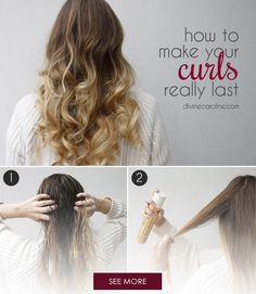 Half the trouble with curls is getting them to stay. When you want them to last, follow the steps below for a look that will let you dance the night away.