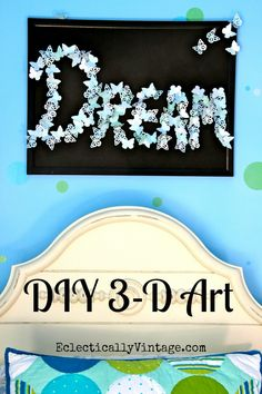 DIY 3-D Butterfly Artwork Tutorial - love how it seems to fly off the wall!  eclecticallyvintage.com