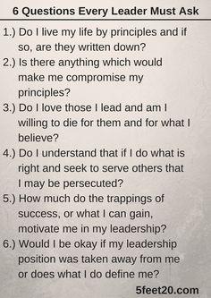 Inspirational Photos | Five Feet Twenty – 6 Questions Every Leader Must Ask