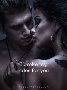 I broke my rules for you - love quote: