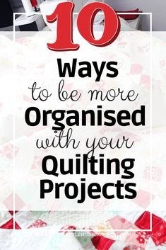 Get organise when quilting so that you can be quilting in calm, fun way and more productively. Read 10 tips to be more organise when quilting. Quilting For Beginners, Quilting Tips, Quilting Tutorials, Quilting Projects, Quilting Designs, Sewing Room Organization, Organizing, Quilt Display, Stuffed Mushroom Caps