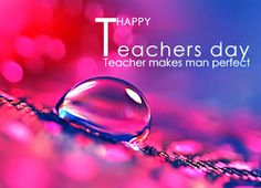 Teachers Day Status 2015 Wishes SMS Messages Quotes Whatsapp DP Hd Images Wallpapers Teachers Day Photos, Teachers Day Status, Happy Teachers Day Wishes, Teachers Day Celebration, Sms Message, Message Quotes, Messages, Good Day Quotes, Wish Quotes