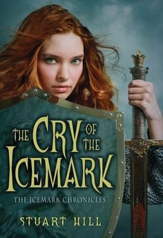 The Cry of the Icemark by Stuart Hill The online review for the two books that follow this one were consistently poor so I elected not to pursue getting my hands on copies. This book was well done though - it read rather like an epic.