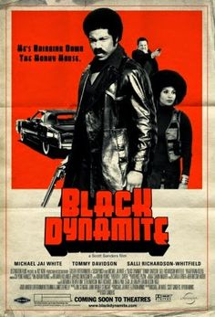 movie poster image for Black Dynamite The image measures 652 * 960 pixels and is 170 kilobytes large. We Movie, About Time Movie, Film Movie, Best Movie Posters, Classic Movie Posters, Genre Posters, African American Movies, Michael Jai White, Black Dynamite