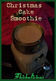 Thickalicious Christmas Cake Smoothie - a little fruity, a little sweet, a little spicy, and gets you through until lunchtime because it's Thickalicious! Smoothie Recipes, Smoothies, Juices, Spicy, Cake, Sweet, Desserts, Christmas, Food