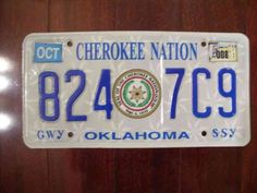Cherokee Nation license plates; available to  ernrolled Cherokees in Oklahoma.