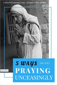Can we really pray unceasingly? If we understand prayer as many of the saints did—as something to constantly aspire to—then yes, I think we can. We usually only think of prayer as being formal and structured. Yet Mother Teresa said that Catholic Religion, Catholic Saints, Roman Catholic, Prayer Stations, Learning To Pray, Common Prayer, Catholic Company, Church Pictures, Let Us Pray