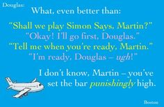 LOL A friendly game of Simon Says with Douglas and Martin aka Benedict Cumberbatch. Cabin Pressure