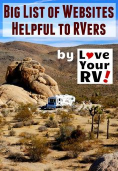 Big List of Helpful Links for RVing by the Love Your RV blog - http://www.loveyourrv.com/helpful-web-links-for-rving-from-love-your-rv/