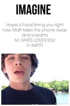 Hayes Grier l Magcon l Matthew Espinosa Hayes Grier Imagines, Magcon Imagines, Shawn Mendes Imagines, Hayes Grier Facts, Nash Grier, Matthew Espinosa, Jack Gilinsky, Jack Johnson, Ed Westwick