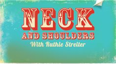 Neck and Shoulders with Ruthie Streiter @ Yogamaya New York, Saturday June 22nd, 12:30-3:30PM $35