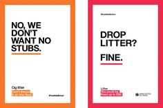 M-Four's campaign discouraging people from littering in Manchester. Litter complaints have halved in the city since it was launched. ""