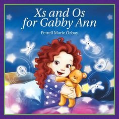 Nayu's Reading Corner: Xs and Os for Gabby Ann by Petrell Marie Ozbay (Children's, Picture book, Military Marriage, Military Life, Military Families, Military Blogs, Military Deployment, Great Books, New Books, Love Kisses And Hugs, At Least