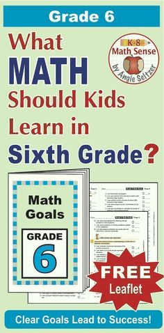 """This printable leaflet lists 62 """"I Can"""" goal statements for Grade 6. It aligns to Common Core but can be used with any math curriculum. Print just three sheets and assemble. It's a great handout for parents! Also available for K-8. ~by Angie Seltzer"""