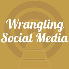 Wrangling Social Media | Significantly Successful