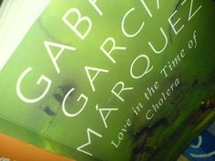 Love in the Time of Cholera - Gabriel Garcia Marquez