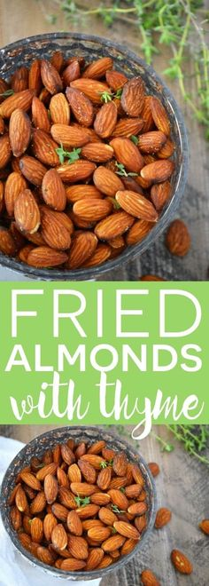 Simple Fried Almonds with Thyme make a tasty and addicting snack that's easy to make. Yummy Healthy Snacks, Savory Snacks, Healthy Eating, Paleo Treats, Keto Snacks, Healthy Food, Whole 30 Snacks, Whole 30 Recipes, Paleo Recipes