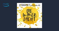 Die immer lacht (Talstrasse 3-5 Radio Remix) – Stereoact feat. Kerstin Ott