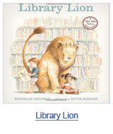 Library Lion by Michelle Knudsen. Find it under E KNU.
