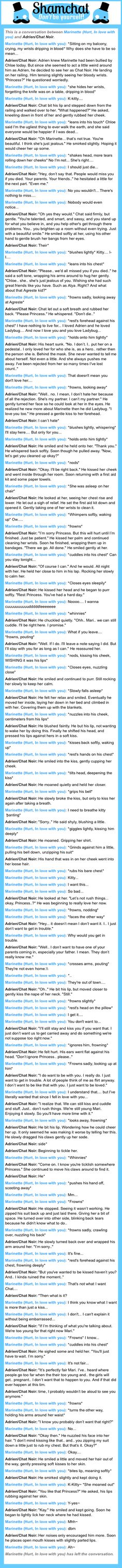 A conversation between Adrien/Chat Noir and Marinette (Hurt, In love with you)