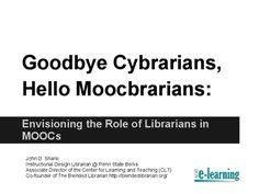 Moocs and Academic Libraries by John Shank via slideshare
