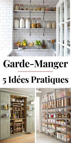 5 Idées de Garde-Manger Pratiques & Tendance à Copier !