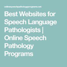 Best Websites for Speech Language Pathologists | Online Speech Pathology Programs