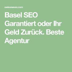 Basel SEO Garantiert oder Ihr Geld Zurück. Beste Agentur