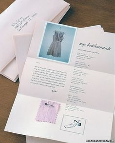 Bridesmaid info letter. To let them know, in a personal way, what dress and color. It will be something they can keep. And unlike a text, they won't delete it <3