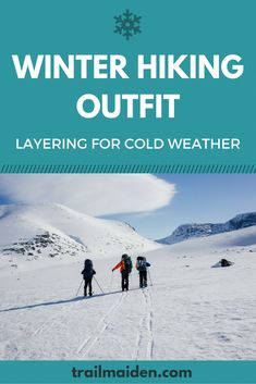 Winter Hiking Outfit – Perfect Layering for Cold Weather Winter hiking outfit needs to be carefully put together! This easy guide explains the layering system for cold weather hiking. Read and get ready for the winter! Backpacking For Beginners, Camping Guide, Camping Hacks, Backpacking Tips, Camping Ideas, Winter Hiking, Winter Camping, Camping And Hiking, Hiking Outdoor