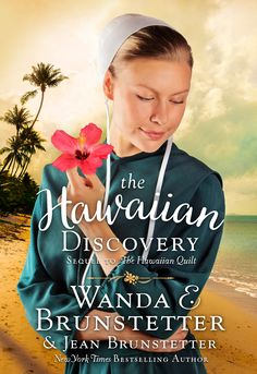 A Sequel to The Hawaiian Quilt. Available June 2018.