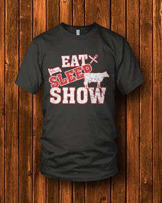 Dairy Cattle Showing Quotes Goats Ideas Show Cows, Show Horses, Pig Showing, Farm Humor, Dairy Cattle, Show Cattle, Farm Kids, Cow Shirt, Showing Livestock