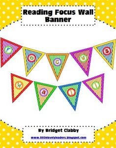 """Reading Focus Wall"" Banner or Bunting-Great to hang above your bulletin board!!"