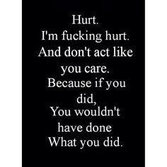 I have ex's who hurt me. It makes it hard for the next person cause you think they're going to do the same thing. Sad Quotes, Great Quotes, Words Quotes, Wise Words, Quotes To Live By, Life Quotes, Inspirational Quotes, Sayings, Inspire Quotes