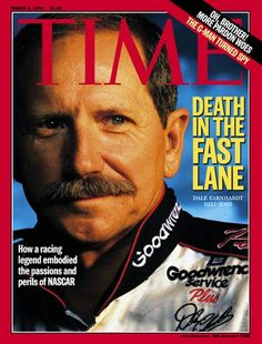 This magazine issue about the death of the Nascar driver Dale Earnhardt is what got me interested in stock car racing. The reading was so dramatic and so in depth it made me wonder how this could happen to someone. If is wasn't for this issue of time magazine I wouldn't like Nascar.