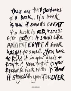 beautiful and true...Ray Bradbury quote