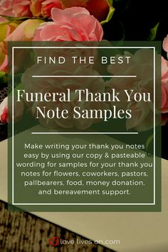 Click to find the very best collection of free funeral thank you note samples that you can easily copy & paste to make your thank you note writing easier.