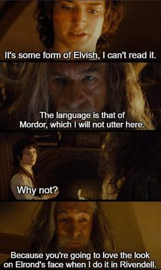 The Language of Mordor Funny Quotes, Funny Memes, Hilarious, Jokes, Concerning Hobbits, O Hobbit, J. R. R. Tolkien, Into The West, Sherlock Quotes