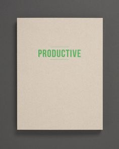'Productive' Mood Book : In this book we're invited to look at a painting by Katherine Campbell Pedersen as a conduit to being more PRODUCTIVE.