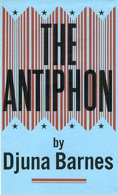 Antiphon by Djuna Barnes   Flickr - Photo Sharing!