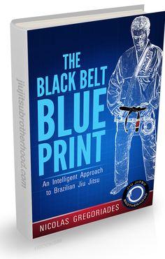 The Blackbelt Blueprint: How I got my BJJ Black Belt in 4 Years | The Best Jiu Jitsu Book | BJJ eBook