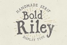 Bold Riley font by It's me simon on @creativemarket