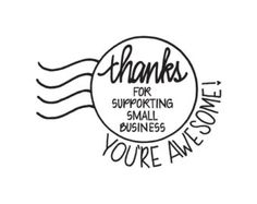 shop small business quotes Shop Exclusive - Round date RUBBER STAMP - Thanks for Supporting Small Business - You are Awesome - modern calligraphy Motivacional Quotes, Salon Quotes, Life Quotes Love, Lesson Quotes, Family Quotes, Music Quotes, Wisdom Quotes, Small Business Quotes, Support Small Business